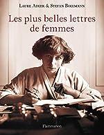 Les plus belles lettres de femmes de Laure Adler