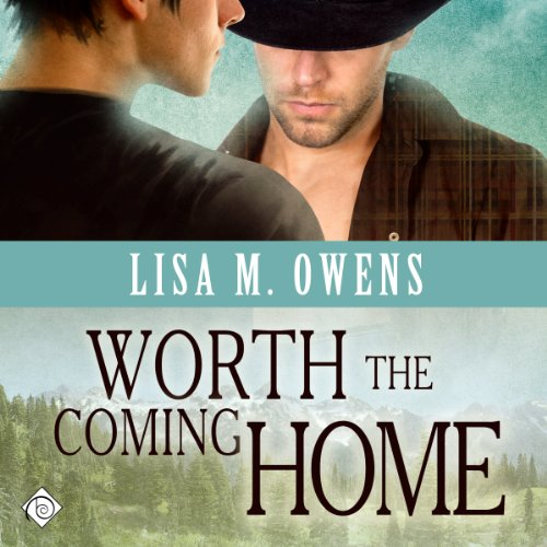 Worth the Coming Home audiobook cover art