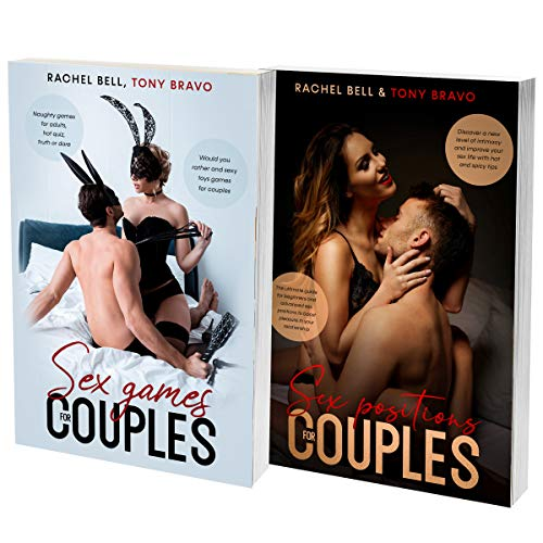 Sex: Games and Positions For Couples: The 2 Books In 1 Ultimate Guide To Improve Your Sex Life, Learn New Positions And Increase Intimacy Within The Couple (English Edition)