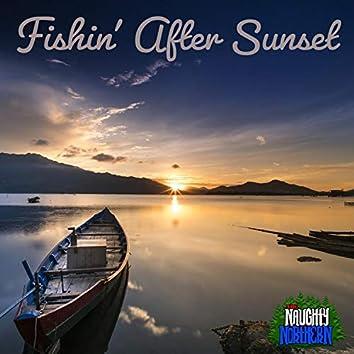 Fishin' After Sunset
