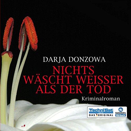 Nichts wäscht weisser als der Tod (Tanja ermittelt 1) audiobook cover art