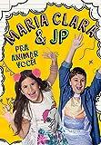 Maria Clara e JP - Pra animar você!