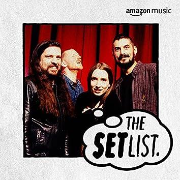 The Setlist