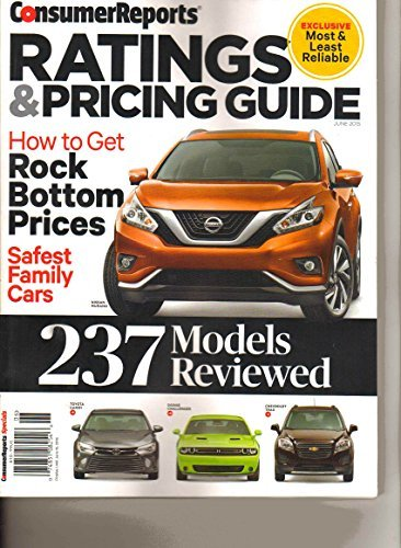 Consumer Reports Ratings and Pricing Guide June 2015