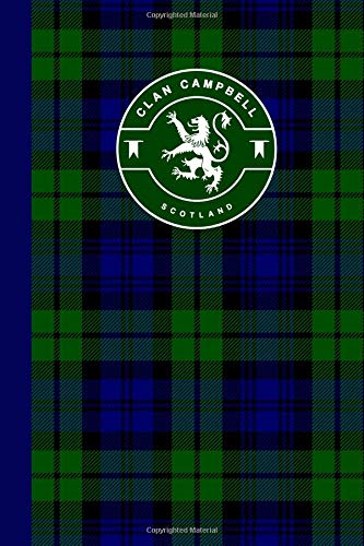 Clan Campbell Scottish Tartan Plaid Journal: Scotland Travel 6 x 9 Notebook Celtic Gift