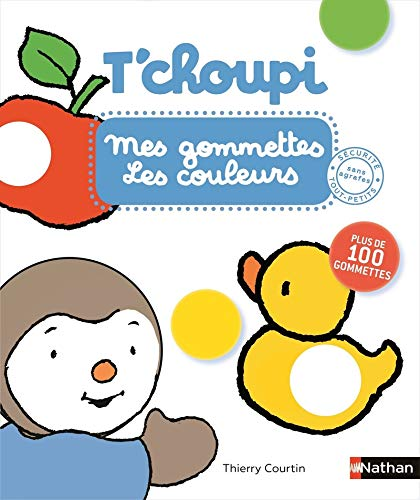 Mes gommettes T'choupi - Les couleurs - Plus de 200 gommettes repositionnables Dès 2 ans