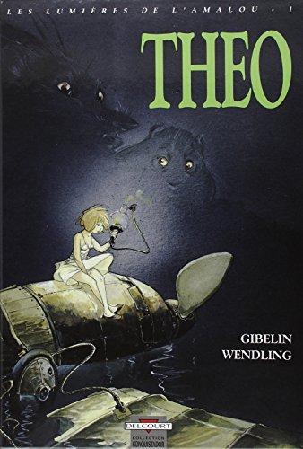 Les Lumières de l'Amalou T01: Théo