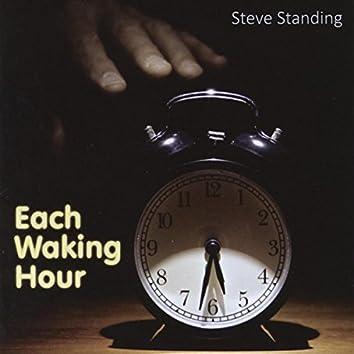 Each Waking Hour