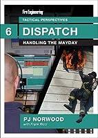 Dispatch: Handling the Mayday [DVD]