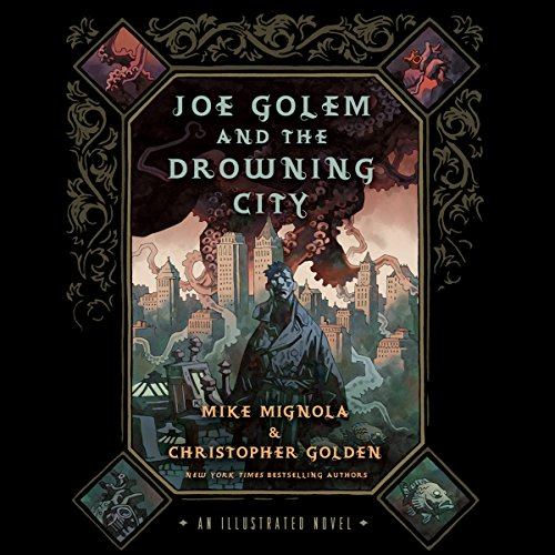 Joe Golem and the Drowning City audiobook cover art