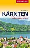 Reiseführer Kärnten: Mit Klagenfurt, Villach, Großglockner, Südalpen, Karawanken, Wörthersee (Trescher-Reiseführer)