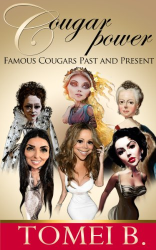 Cougar Power: Famous Cougars Past and Present (Cougars and Their Cubs Book 2) (English Edition)