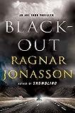 Image of Blackout: An Ari Thor Thriller (The Dark Iceland Series)