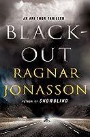 Blackout (Ari Thor Thriller: Dark Iceland)