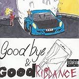 Goodbye & Good Riddance (Anniversary Edition) [Explicit]