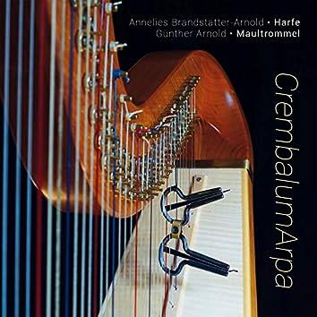 CrembalumArpa / Harfe und Maultrommel