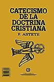 Catecismo de la doctrina cristiana (Otros Libros)