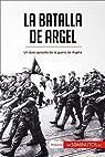 La batalla de Argel: Un duro episodio de la guerra de Argelia par 50Minutos