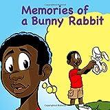 Memories of a Bunny Rabbit