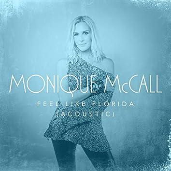 Feel Like Florida (Acoustic)