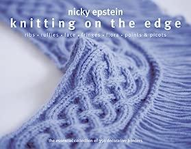 nicky epstein knitting on the edge