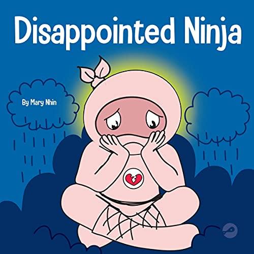 Disappointed Ninja: Ninja Life Hacks, Book 63