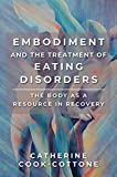 Image of Embodiment and the Treatment of Eating Disorders: The Body as a Resource in Recovery