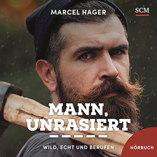 Mann, unrasiert audiobook cover art