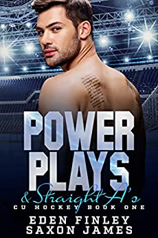 Power Plays & Straight A's (CU Hockey Book 1) by [Eden  Finley, Saxon  James]