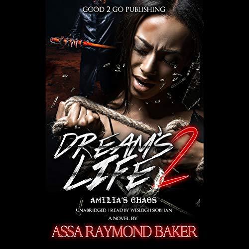 Dream's Life 2 Audiobook By Assa Raymond Baker cover art