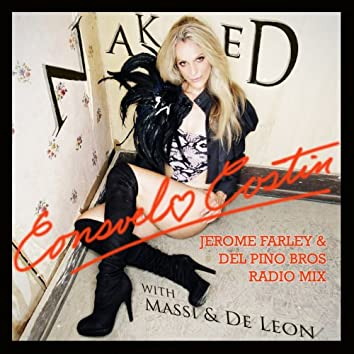 Naked (Jerome Farley & Del Pino Bros Radio Remix)