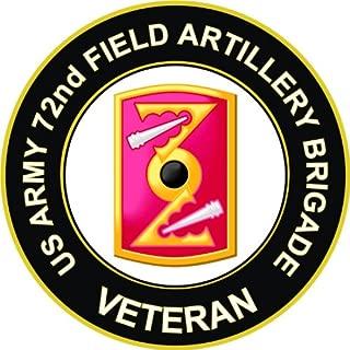 US Army Veteran 72nd Field Artillery Brigade Decal Sticker 3.8