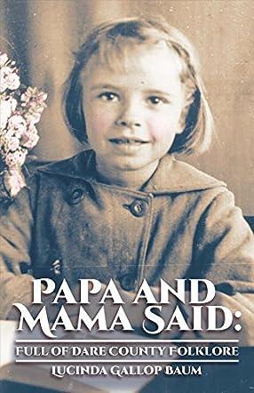 Papa and Mama Said