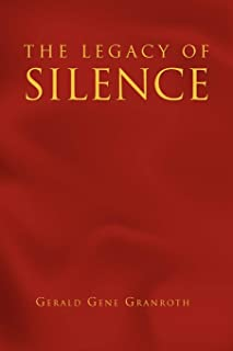 The Legacy of Silence