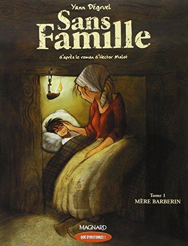 Sans Famille, Tome 1 : Mère Barberin