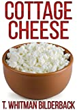 Cottage Cheese: A Short Story (English Edition)