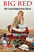 Big Red: How I Learned Simplicity from a Suitcase