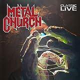 Metal Church: Classic Live [Vinyl LP] (Vinyl (Live))