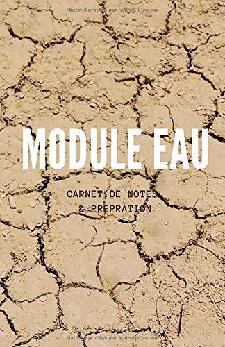 Module Eau & Nourritures - Carnet de Notes & Préparation: Se préparer...