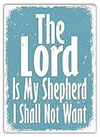 The Lord Is My Shepherd 金属板ブリキ看板警告サイン注意サイン表示パネル情報サイン金属安全サイン