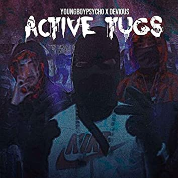 Active Tugs (feat. YoungBoyPsycho)