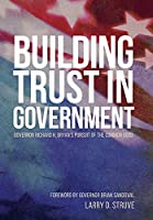 Building Trust in Government: Governor Richard H. Bryan's Pursuit of the Common Good