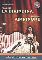 Scarlatti: La Dirindina - Albinoni: Pimpinone [DVD]