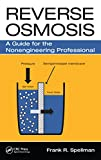 Reverse Osmosis: A Guide for the Nonengineering Professional (English Edition)