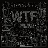 Marc Maron - Wtf: First 100 Episodes (2 Dvd) [Edizione: Stati Uniti]