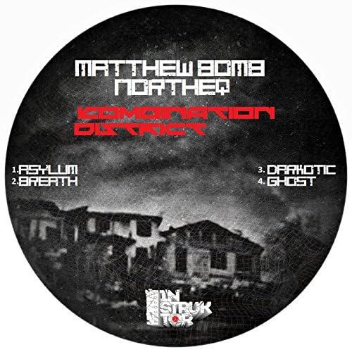Matthew Bomb & Northeq