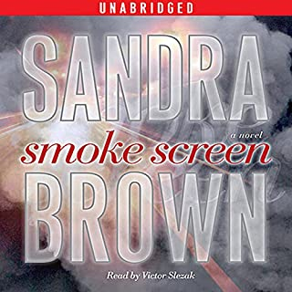 Smoke Screen     A Novel              Auteur(s):                                                                                                                                 Sandra Brown                               Narrateur(s):                                                                                                                                 Victor Slezak                      Durée: 14 h et 17 min     2 évaluations     Au global 5,0