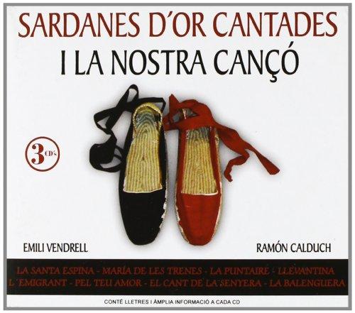 Sardanes D'Or Cantades I La Nostra Canço