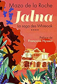Jalna - La saga des Whiteoak, tome 4 par Mazo De La Roche