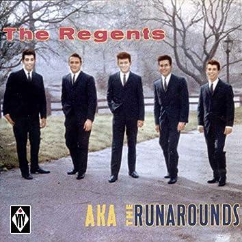 The Regents aka the Runarounds